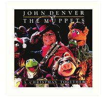 John Denver & The Muppets Christmas Together Art Print