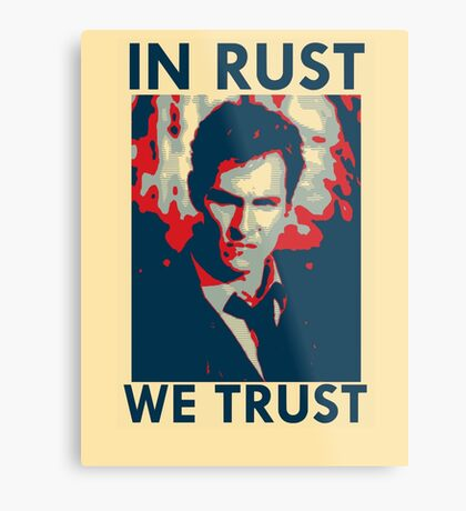 Iconic - In Rust We Trust Metal Print