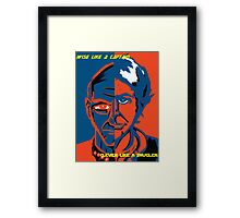 Clever Like a Smuggler Wise like a Captain Framed Print