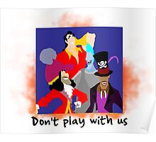 Don't play with us Poster