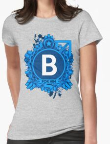 FOR HIM - B Womens Fitted T-Shirt