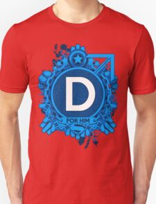 FOR HIM - D T-Shirt