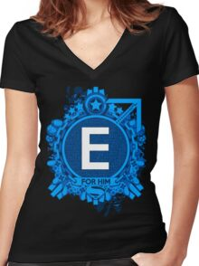 FOR HIM - E Women's Fitted V-Neck T-Shirt