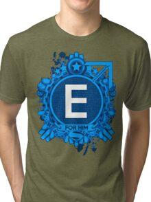 FOR HIM - E Tri-blend T-Shirt