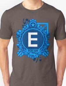 FOR HIM - E Unisex T-Shirt