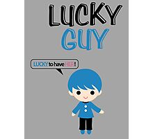 Lucky Guy (Lucky Girl - Lucky Guy Couples Design) Photographic Print