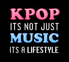 KPOP IS A LIFESTYLE - BLACK by Cynthia Adinig