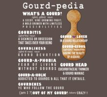 Gourd-pedia What's a Gourd (white letters) by Subwaysign