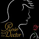 Rose and the Doctor by sillicus