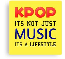 KPOP IS A LIFESTYLE - YELLOW Canvas Print