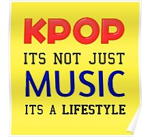 KPOP IS A LIFESTYLE - YELLOW Poster