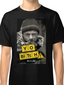 Yo Bitch Classic T-Shirt