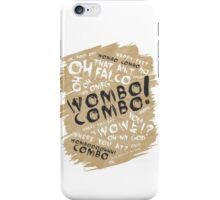 WOMBO COMBO!!! iPhone Case/Skin