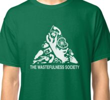 The Wastefulness Society Classic T-Shirt