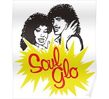Soul Glo Poster