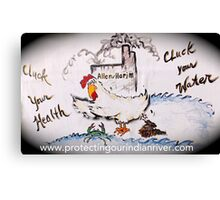 Don't Let Harim Cluck your Health Canvas Print