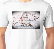Don't Let Harim Cluck your Health Unisex T-Shirt