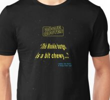 Rogue Quotes - This Wookie Burger is a bit cheewy Unisex T-Shirt