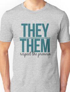 respect the pronoun - they Unisex T-Shirt