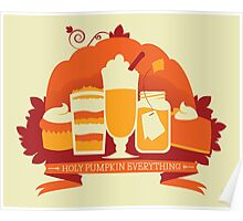 Holy Pumpkin Everything Poster