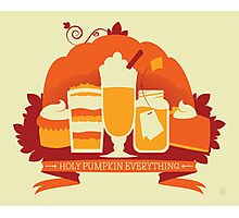 Holy Pumpkin Everything Photographic Print
