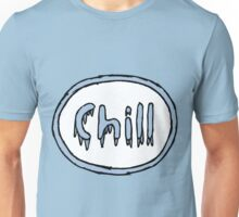 Just Chill Unisex T-Shirt