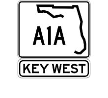 A1A - Key West, The Conch Republic Photographic Print