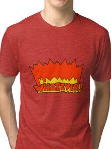 cartoon Whatever! shout Tri-blend T-Shirt