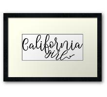 California Girl - Cute Fun Curly Girls Fashion Typography  Framed Print