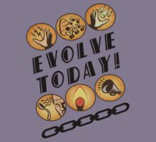 Evolve Today! by Greytel