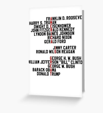 AMERICA IS GREAT! 14 last presidents name Greeting Card