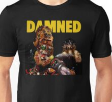Damned Damned DAMNED SPIDERS!!! Unisex T-Shirt