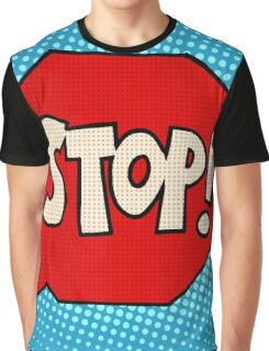 stop sign warning symbol Graphic T-Shirt
