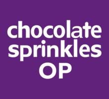 chocolate sprinkles OP by onebaretree