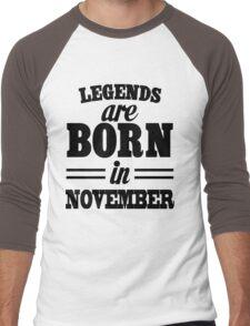 Legends are born in NOVEMBER Men's Baseball ¾ T-Shirt