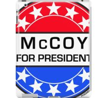 McCOY FOR PRESIDENT iPad Case/Skin