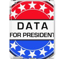 DATA FOR PRESIDENT iPad Case/Skin