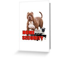 Pit bull pug home security  Greeting Card