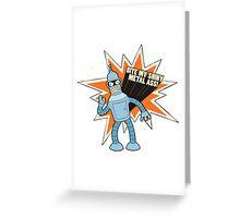 Bender - Futurama Greeting Card