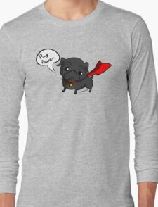'Super' Cute Pug  Long Sleeve T-Shirt