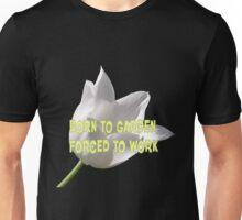 Born to Garden, with Tulip Unisex T-Shirt
