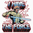 I Have the Force (sticker) by Olipop