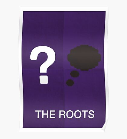Roots Poster