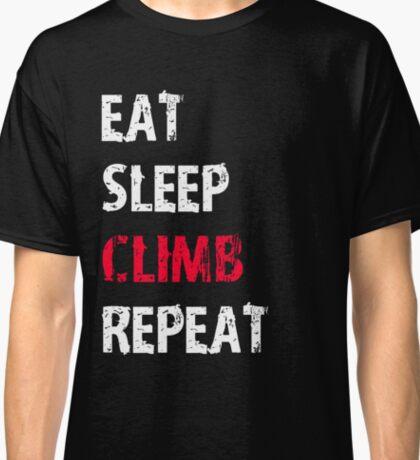 Eat Sleep Climb Repeat Sport Shirt Funny Cute Gift For Climbing Climber Classic T-Shirt