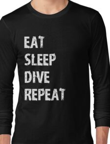 Eat Sleep Dive Repeat Sport Shirt Funny Cute Gift For Team Player Swim Swimming Swimmer Diver Long Sleeve T-Shirt