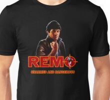 REMO - UNARMED AND DANGEROUS MOVIE Unisex T-Shirt