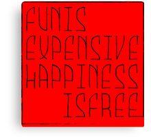 Fun is Canvas Print