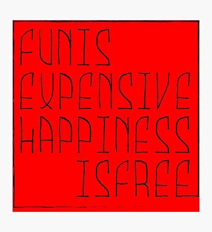 Fun is Photographic Print