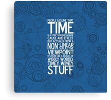Wibbly Wobbly - Doctor Who Quote Canvas Print