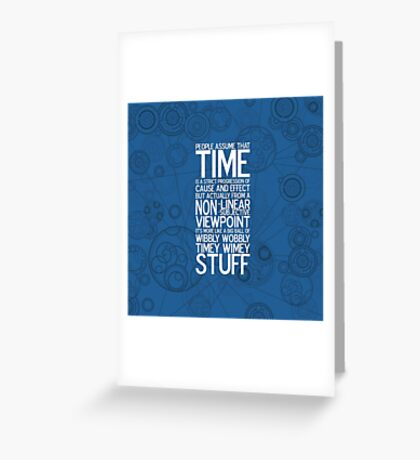 Wibbly Wobbly - Doctor Who Quote Greeting Card
